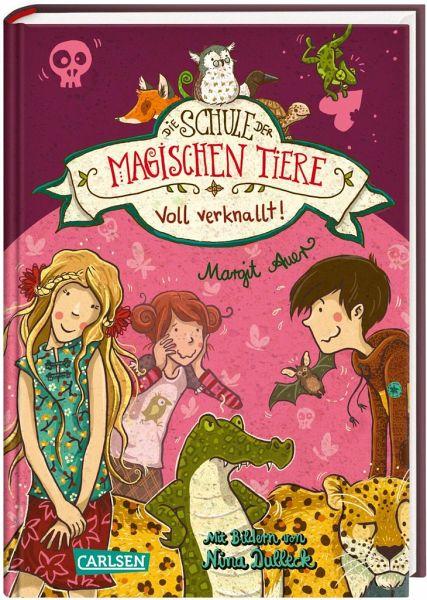 Voll verknallt! / Die Schule der magischen Tiere Bd.8 - Auer, Margit