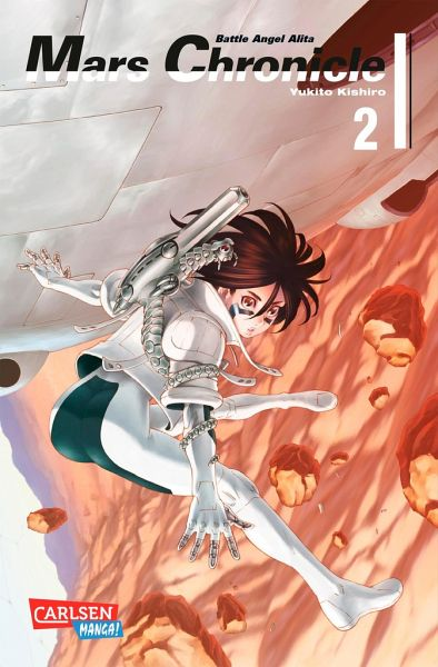 Battle Angel Alita - Mars Chronicle Bd.2 - Kishiro, Yukito