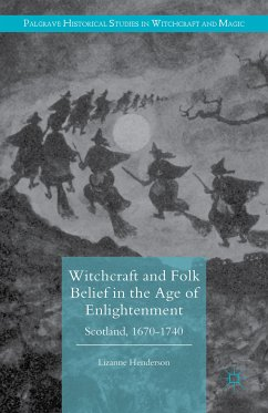 Witchcraft and Folk Belief in the Age of Enlightenment (eBook, PDF)