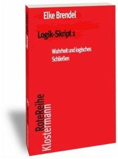 Logik-Skript 1 - Brendel, Elke