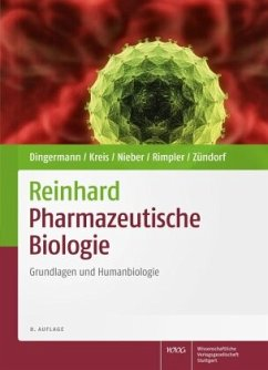 Reinhard Pharmazeutische Biologie - Dingermann, Theodor; Kreis, Wolfgang; Nieber, Karen; Rimpler, Horst; Zündorf, Ilse