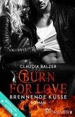 Burn for Love - Brennende Küsse / Burn Bd.1
