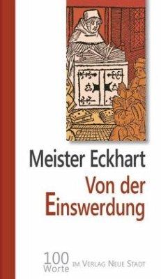 Von der Einswerdung - Meister Eckhart