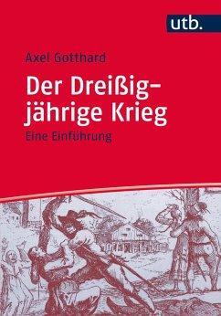 Der Dreißigjährige Krieg - Gotthard, Axel