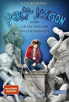 Percy Jackson erzählt: Griechische Heldensagen (eBook, ePUB) - Riordan, Rick
