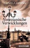Venezianische Verwicklungen / Luca Brassoni Bd.1