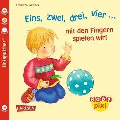 Eins, zwei, drei, vier... mit den Fingern spielen wir! - Gruber, Denitza