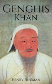 Genghis Khan: A Life From Beginning to End (eBook, ePUB)