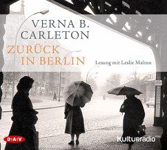 Zurück in Berlin, 6 Audio-CDs - Carleton, Verna B.