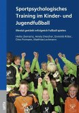 Sportpsychologisches Training im Kinder- und Jugendfußball