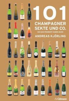 101 Champagner, Sekt und Co.
