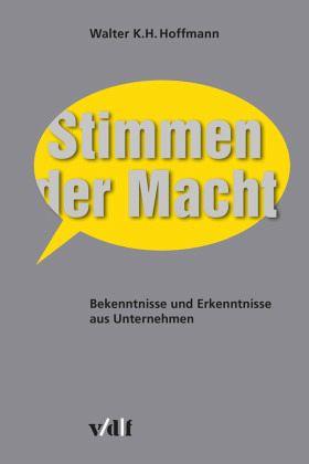 Stimmen der Macht - Hoffmann, Walter K. H.