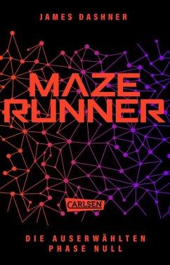 Phase Null / Die Auserwählten Bd.5 (eBook, ePUB) - Dashner, James