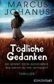 Tödliche Gedanken / Patricia Bloch Bd.1