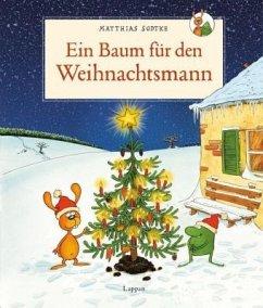 Ein Baum für den Weihnachtsmann - Sodtke, Matthias; Kollars, Helmut