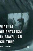 Virtual Orientalism in Brazilian Culture (eBook, PDF)