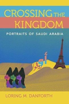 Crossing the Kingdom (eBook, ePUB) - Danforth, Loring M.