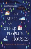 The Smell of Other People's Houses (eBook, ePUB)