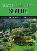 Quick Escapes® From Seattle (eBook, ePUB)