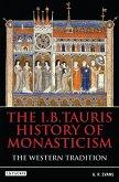 I.B.Tauris History of Monasticism (eBook, PDF)