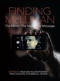 Finding McLuhan (eBook, ePUB)