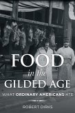 Food in the Gilded Age (eBook, ePUB)