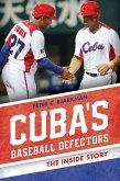 Cuba's Baseball Defectors (eBook, ePUB)