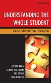 Understanding the Whole Student (eBook, ePUB)