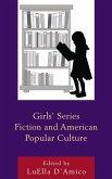 Girls' Series Fiction and American Popular Culture (eBook, ePUB)