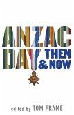 Anzac Day Then & Now (eBook, ePUB)