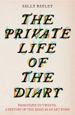 The Private Life of the Diary (eBook, ePUB)