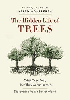 The Hidden Life of Trees (eBook, ePUB) - Wohlleben, Peter