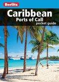 Berlitz Pocket Guide Caribbean Ports of Call (Travel Guide eBook) (eBook, ePUB)