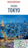 Insight Guides Explore Tokyo (Travel Guide eBook) (eBook, ePUB)