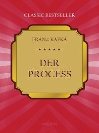 Der Process (eBook, ePUB) - Kafka, Franz