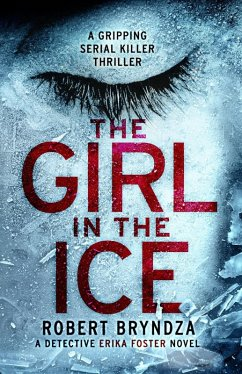 The Girl in the Ice (eBook, ePUB) - Bryndza, Robert