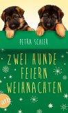 Zwei Hunde feiern Weihnachten (eBook, ePUB)