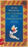 Der Tod wird euch verschlingen / Ein Fall für Schwester Fidelma Bd.27 (eBook, ePUB)