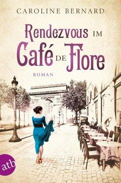Rendezvous im Café de Flore (eBook, ePUB) - Bernard, Caroline