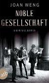 Noble Gesellschaft (eBook, ePUB)
