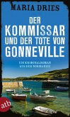 Der Kommissar und der Tote von Gonneville / Commissaire Philippe Lagarde Bd.5 (eBook, ePUB)