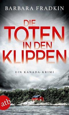 Die Toten in den Klippen / Kanada Krimi Bd.1 (eBook, ePUB) - Fradkin, Barbara
