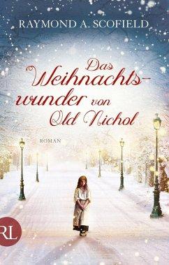 Das Weihnachtswunder von Old Nichol (eBook, ePUB) - Scofield, Raymond A.