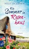 Ein Sommer im Rosenhaus (eBook, ePUB)