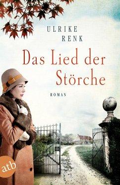 Das Lied der Störche / Ostpreußensaga Bd.1 (eBook, ePUB) - Renk, Ulrike