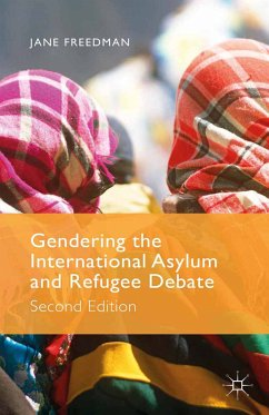 Gendering the International Asylum and Refugee Debate (eBook, PDF)