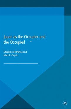 Japan as the Occupier and the Occupied (eBook, PDF)