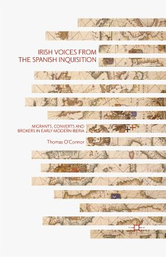 Irish Voices from the Spanish Inquisition (eBook, PDF) - O'Connor, Thomas