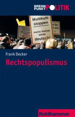 Rechtspopulismus - Decker, Frank