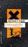 Unkrautkiller / Kommissar Lenz Bd.16
